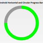 Horizontal and Circular Progress Bar in Android