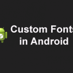 how to use custom fonts in Android