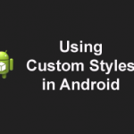 how to code custom style for a view in android