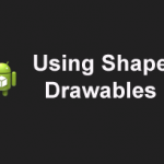 How to use Shape Drawables and its Different Shapes with Different types