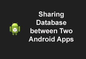 Sharing App Data Between Two Andorid Apps | Geeks Gallery
